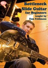Tom Feldman: Bottleneck Slide Guitar For Beginners Guitar DVD (Region 0) Instrum