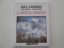 LA BOUCLE MAGIQUE EO1989 TBE HORS TEXTE CABANES MAMERE VERNON TOUR DE FRANCE