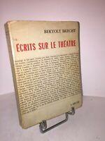 Écrits sur le théâtre par Bertolt Brecht   L'Arche 1963