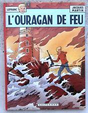 Lefranc L'ouragan de Feu EO Casterman 1975 Neuf Jacques Martin