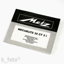 Metz MECABLITZ 32 CT 3i manuale d'uso * Manual