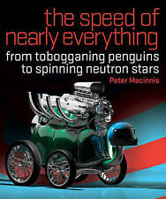 the speed of nearly everything: from tobogganing penguins to spinning neutron st