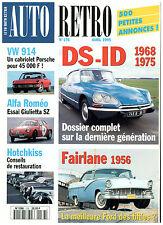 AUTO RETRO N° 176 /DS-ID '68-75/FAIRLANE '56/VW 914/HOTCHKISS/ALFA GIULETTA SZ
