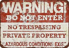 No Trespassing Private Property Hazardous Reproduction Metal sign 8 x 12