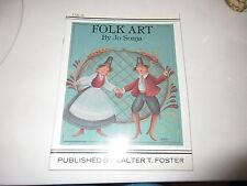 FOLK ART by Jo Sonja - 48 pgs Copyright 1986 - Fair/Good Condition  PB GUC