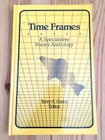 Time Frames Speculative Poetry Anthology Terry A. Garey Rune Press 1991 Limited