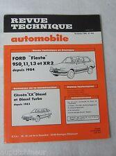 Revue technique automobile RTA 449 1984 Ford fiesta 950 1.1 1.3 & XR2 depuis 84