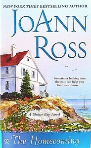 THE HOMECOMING-A SHELTER BAY (OREGON) NOVEL-BY JOANN ROSS-NAVY SEAL-ROMANCE