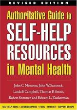 Authoritative Guide to Self-Help Resources in Mental Health, Revised-ExLibrary