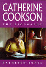 """VERY GOOD"" Catherine Cookson : The Biography, Jones, Kathleen, Book"