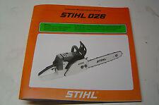 STIHL CHAINSAW  026 OWNERS OPERATORS MANUAL NEW ---------- BOX1682