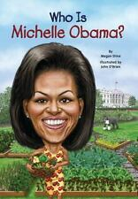 Who Was?: Who Is Michelle Obama?  Megan Stine Paperback Former First Lady