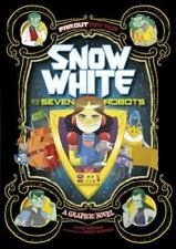 Snow White and the Seven Robots: A Graphic Novel (Far Out Fairy Tales) by Simon