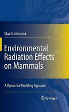 Environmental Radiation Effects on Mammals: A Dynamical Modeling Approach - Sm.