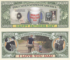 Father's Day Dad Honorary $1,000,000 Novelty Bill # 186