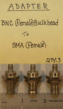 (3) BNC(Female) Bulkhead to SMA(Female) Adapters