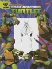 Como dibujar Teenage Mutant Ninja Turtles (Aprender a dibujar (Biblioteca Walter Foster)