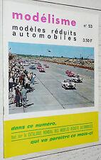 MODELISME N°53 1967 MODELES REDUITS AUTOMOBILES DINKY TOYS CORGI SOLIDO MAQUETTE