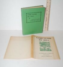 COME CLIMB MY HILL, 1949 First Edition, 2nd Print, Winston Abbott, Leon Tebbetts