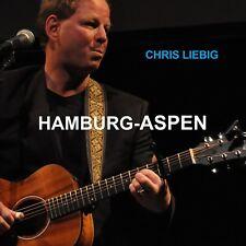 "CD Music: Chris Liebig:  ""Hamburg - Aspen"". A tribute journey to John Denver."