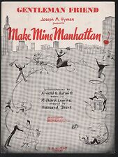 Gentleman Friend 1947 Make Mine Manhattan Sheet Music