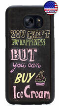 You Can't Buy Happiness Ice Cream Rubber Case Cover For Samsung Galaxy Note 8 5