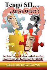 Tengo SII...¿Ahora Que?!!!: Una guia comprensiva para los pacientes con Sindrome