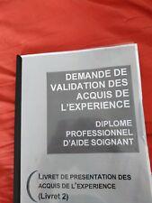 LIVRET 2 VAE DEAS Aide Soignante VALIDE 100% 70 pages!! Envoie par mail