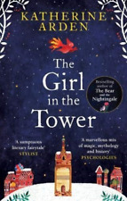 Katherine Arden-Girl In The Tower (UK IMPORT) BOOK NEW
