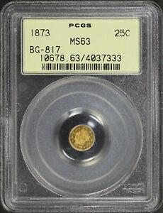 1873 California Fractional Gold Liberty Round 25C BG-817 PCGS MS-63 OGH