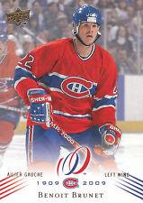 08-09 UPPER DECK MONTREAL CANADIENS CENTENNIAL #75 BENOIT BRUNET *13776