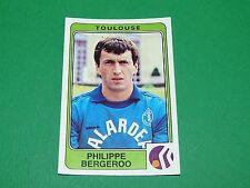 N°319 BERGEROO TOULOUSE FC PANINI FOOTBALL 86 CHAMPIONNAT FRANCE 1986