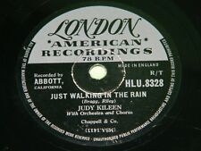 JUDY KILEEN : Just walking in the rain - Original 1956 UK 78rpm London HLU 8328