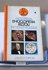 Moderna enciclopedia rizzoli in venti volumi 4 - Calcio-Chiang