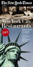 The New York Times Guide to Restaurants in New York City 2001 by Grimes, Willia