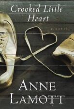 CROOKED LITTLE HEART By Anne Lamott - Hardcover **BRAND NEW**