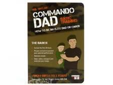 Commando papa: Comment être une élite Papa ou du soignant. De la naissance à l'âge de 3 ans Neil Sinclair