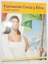 Formacion Civica y Etica Cuarto grado [Paperback] [Jan 01, 2008] Various