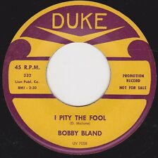 "BOBBY BLAND  ""I PITY THE FOOL"" b/w ""CLOSE TO YOU"" on DUKE (VG++) Original"