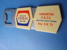 MOLSON CANADIAN BEER BOTTLE OPENER  KAWARTHA GOLF COUNTRY CLUB TOURNAMENT 1973