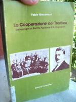 125v - LA COOPERAZIONE DEL TRENTINO FINO A DE GASPERI