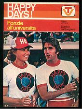 JOHNSTON WILLIAM HAPPY DAYS FONZIE ALL'UNIVERSITA LA SORGENTE 1978