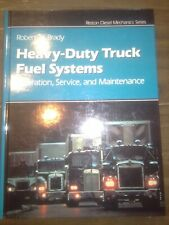 Heavy-duty Truck Fuel Systems, Operation, Service, and Maintenance.