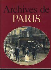 LIVRE HISTOIRE ARCHIVES DE PARIS PHOTOGRAPHIES TRINCKVEL  1993  DOCUMENTATION