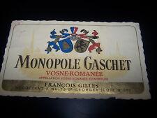 étiquette vin Vosne Romanée monopole Gaschet François gilles bourgogne ancienne