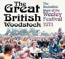 THE Great British WOODSTOCK: l'incredibile storia del weeley Festival 1971, c