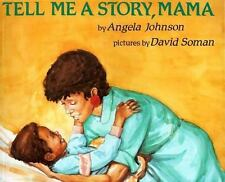 Tell Me a Story, Mama by Angela Johnson (1992, Paperback)