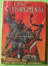 ED.RINASCIMENTO ALBUM FIGURINE EROI DEL RISORGIMENTO CPL 1950 ORIGINALE