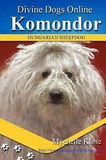 Divine Dogs Online: Komondor by Mychelle Klose (2016, Paperback)