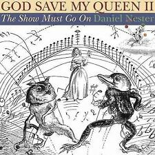 NEW - God Save My Queen II: The Show Must Go On by Nester, Daniel